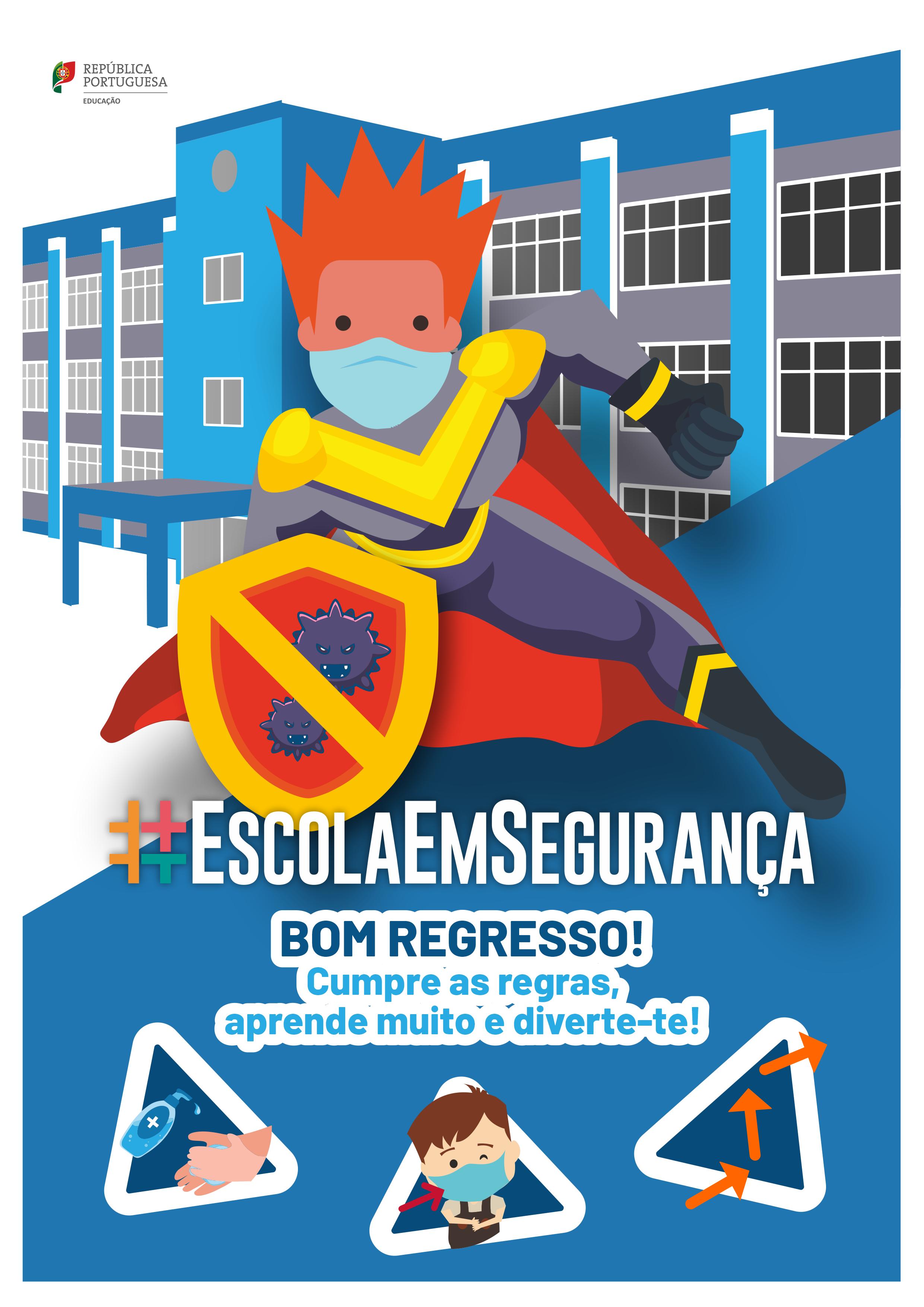 #EscolaEmSeguranca_AnoLetivo20212022_A
